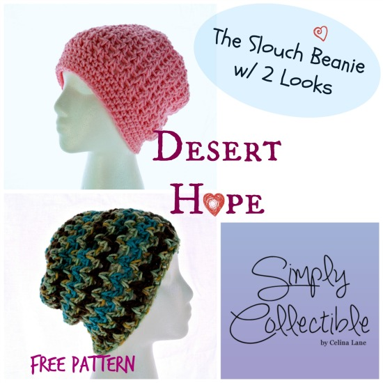 Desert Hope Slouch Beanie FREE Pattern by SimplyCollectibleCrochet.com