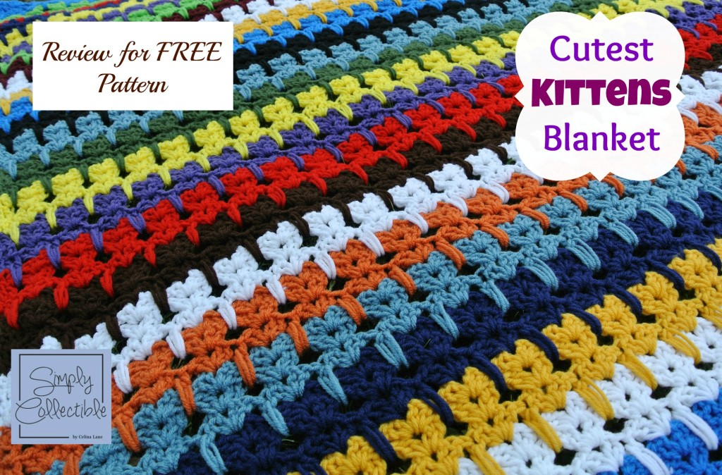 Kittens Blanket made by Simply Collectible | Original Designer is Unknown | Free Pattern is linked