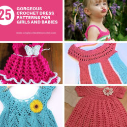 25 Gorgeous Crochet Dress Patterns for Girls and Babies