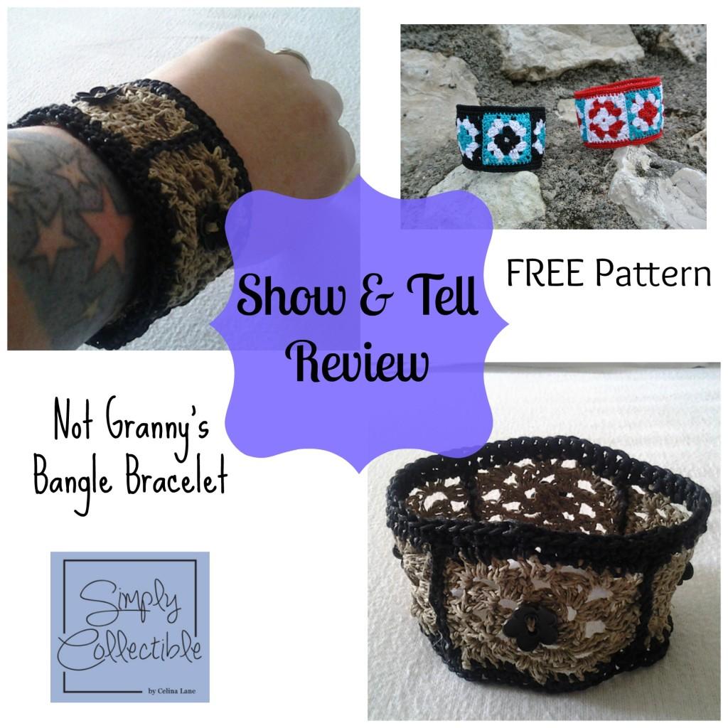 Not Granny's Bangle Bracelet Show & Tell Review