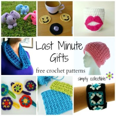 Last Minute Gift Crochet Patterns by Simply Collectible