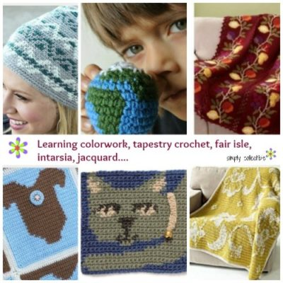 Learn colorwork, tapestry crochet, fair isle, intarsia, jacquard.... Simply Collectible