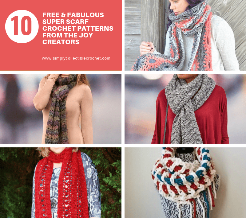 10 Free & Fabulous Super Scarf crochet patterns from the Joy Creators