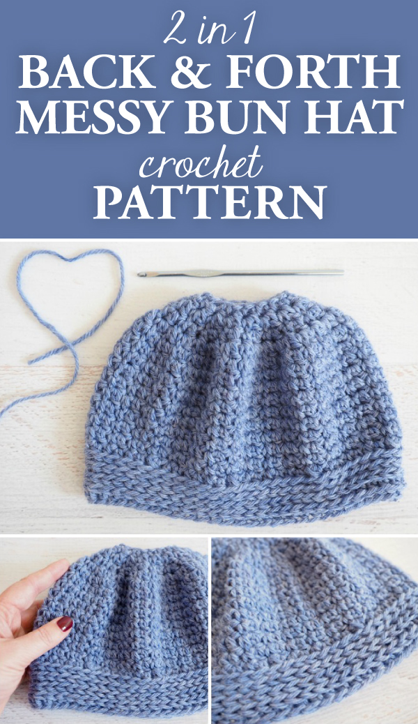 This back and forth messy bun hat crochet pattern can be turned into a beanie by cinching it closed or keep it as a messy bun hat by sewing in your ends.
