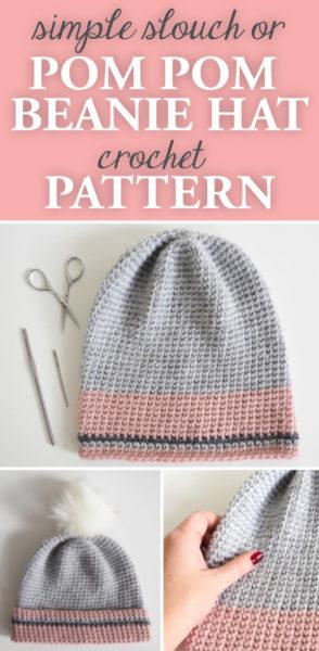 Simple Slouch or Pom Pom Beanie Hat Crochet Pattern
