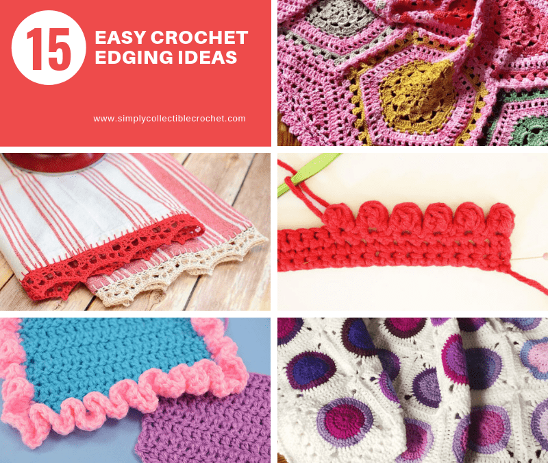 15 Easy Crochet Edging Ideas